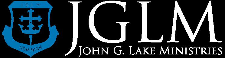 John G  Lake Ministries – JGLM